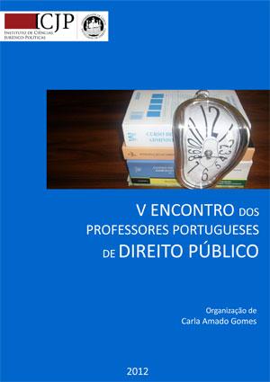 Publicação resultante das jornadas, a cargo do Instituto de Ciências Jurídico-Políticas da Faculdade de Direito da Universidade de Lisboa...
